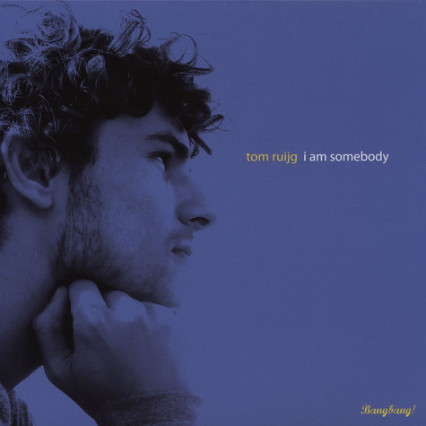Tom Ruijg - I Am Somebody