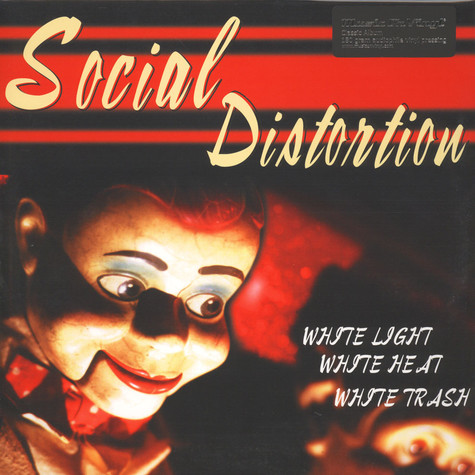 Social Distortion - White Light White Heat White Trash
