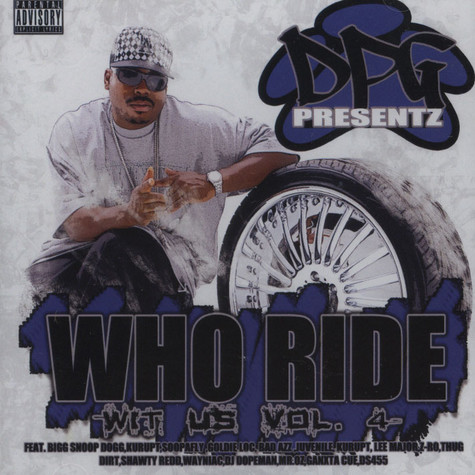 DPG - Who Ride Wit Us Volume 4