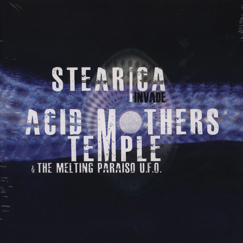 Stearica Invade Acid Mothers Temple - Split