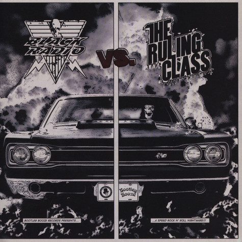 Black Radio / The Ruling Class - Outlaw Racer / Born To Kill