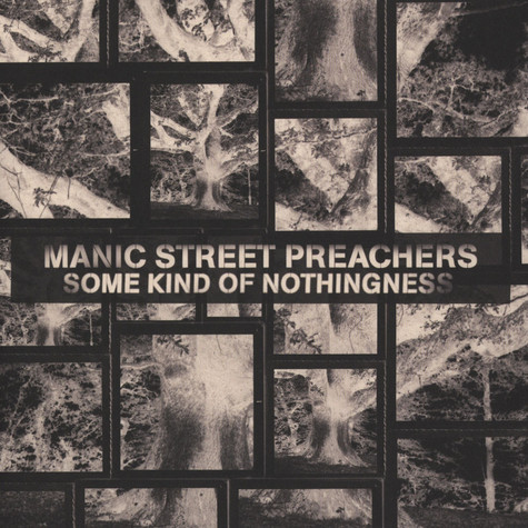 Manic Street Preachers - Some Kind Of Nothingness