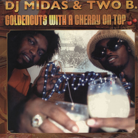 DJ Midas & Two-B - Goldencuts With A Cherry On Top