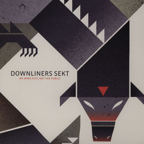 Downliners Sekt - We Make Hits Not The Public