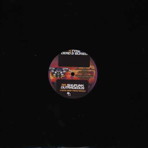 Tyke / Shufunk - Dead and Buried / Outrageous