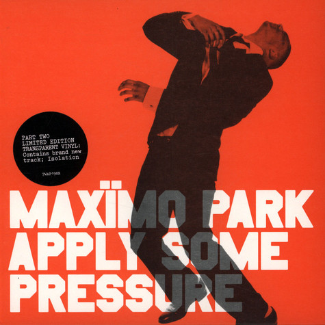 Maximo Park - Apply Some Pressure 2/2