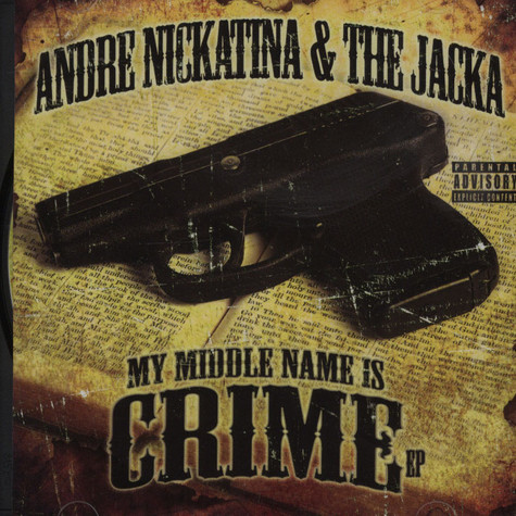 Andre Nickatina & The Jacka - My Middle Name Is Crime EP