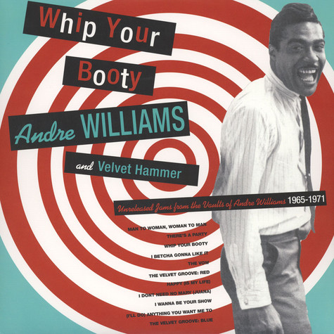 Andre Williams & Velvet Hammer - Whip Your Booty!
