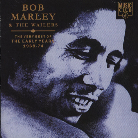 Bob Marley & The Wailers - The Very Best Of The Early Years 1968-74