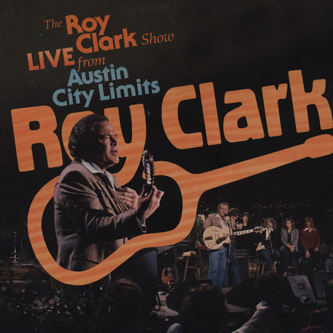 Roy Clark - The Roy Clark Show Live From Austin City Limits