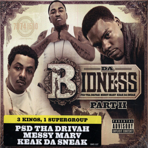 Keak Da Sneak, PSD & Messy Marv - Da Bidness Part 2
