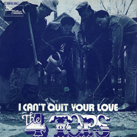 Four Tops - I Can't Quit Your Love