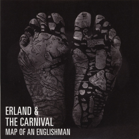 Erland & The Carnival - Map Of An Englishman