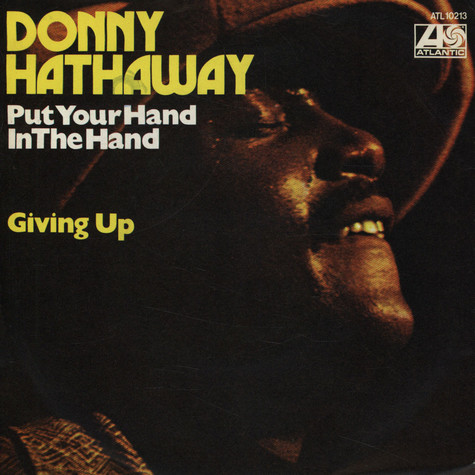 Donny Hathaway - Put Your Hand In The Hand