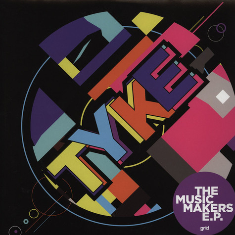 Tyke - The Music Makers EP