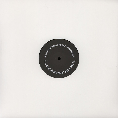 Die & Interface - I Like That Pocket Rocket Mix / Five D Mix