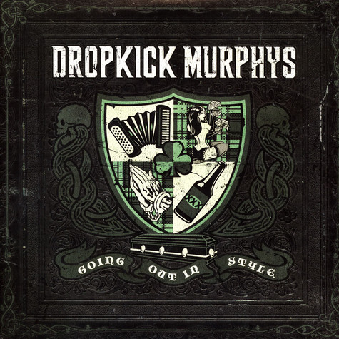 Dropkick Murphys - Going Out In Style