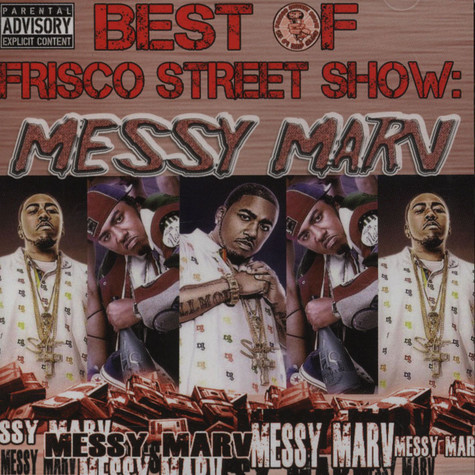 Messy Marv - Best Of Frisco Street Show