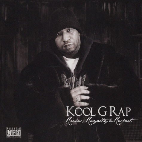 Kool G Rap - Riches, Royalty, Respect