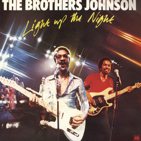 Brothers Johnson, The - Light up the night