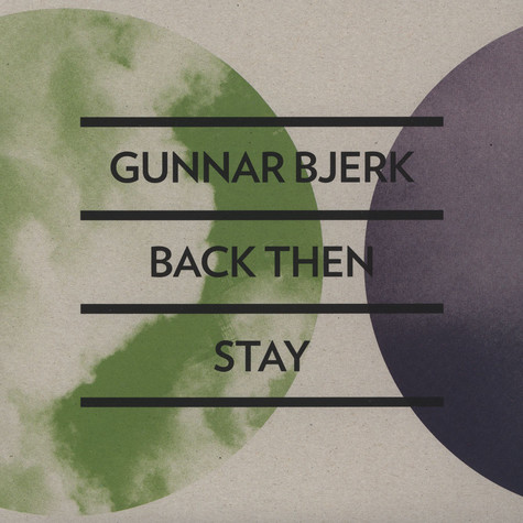 Gunnar Bjerk - Back Then / Stay