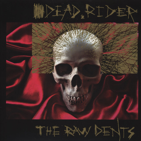 Dead Rider - Raw Dents