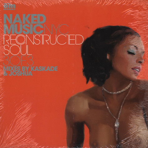 Naked Music NYC - Reconstructed soul 3 of 3