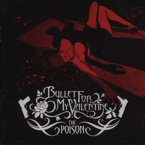 Bullet For My Valentine - The poison