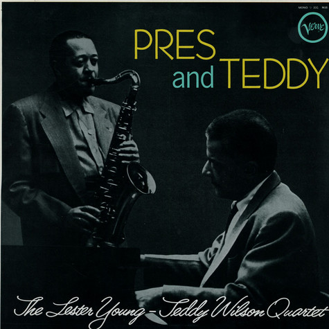 Lester Young - teddy Wilson Quartet, The - Pres And Teddy