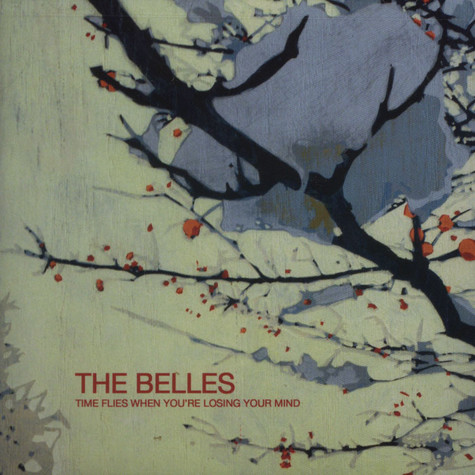 Belles, The - Time Flies When You're Losing Your Mind