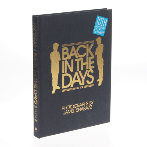 Jamel Shabazz - Back In The Days Remix: 10th Anniversary Edition