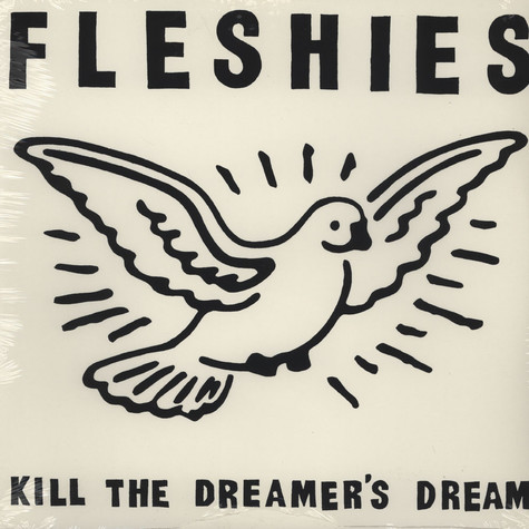 Fleshies - Kill The Dreamer's Dreams
