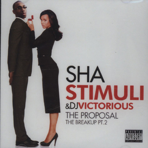 Sha Stimuli & DJ Victorious - The Proposal (The Breakup, part 2) (CD)