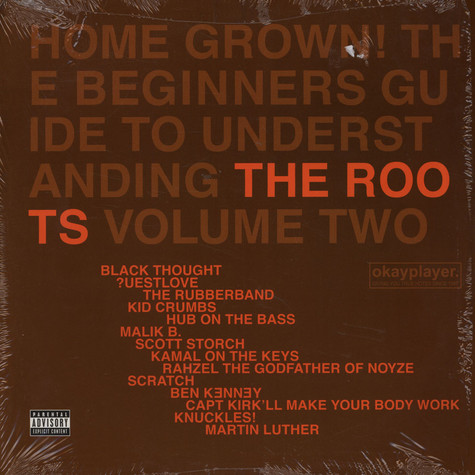 Roots, The - Home Grown! The Beginner's Guide To Understanding The Roots, Volume Two