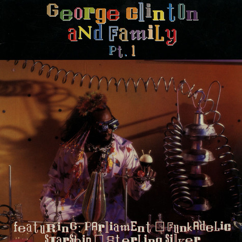 Various - George Clinton And Family Pt. 1