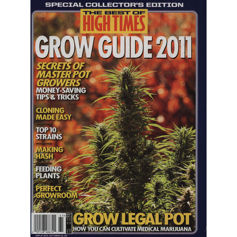 High Times Magazine - The Best Of High Times - Grow Guide 2011