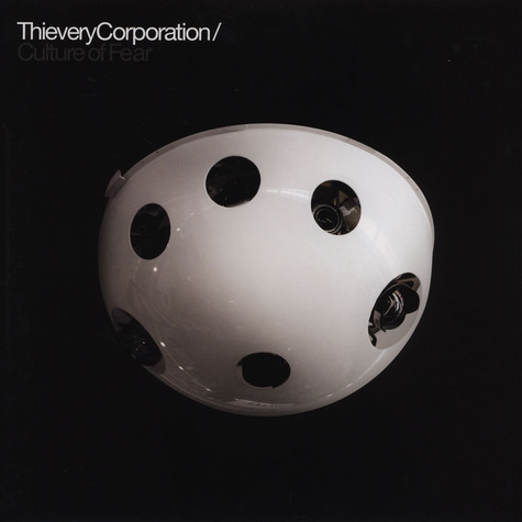 Thievery Corporation - Culture Of Fear Limited Edition
