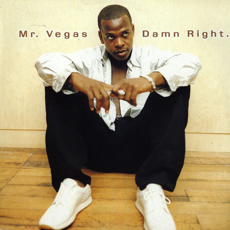 Mr.Vegas - Damn right