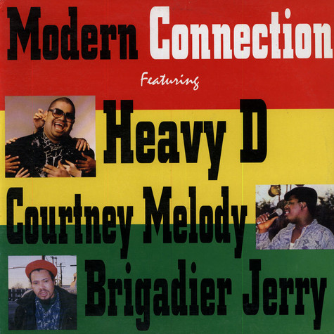 Heavy D, Courtney Melody, Brigader Jerry - Modern Connection