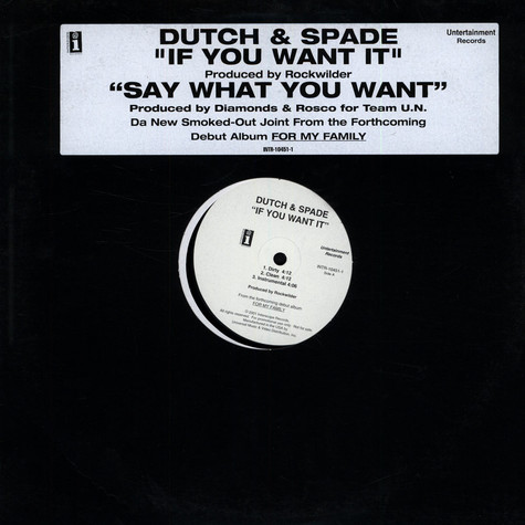 Dutch & Spade - If You Want It / Say What You Want