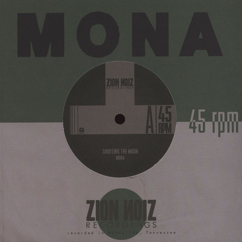 Mona - Shooting The Moon