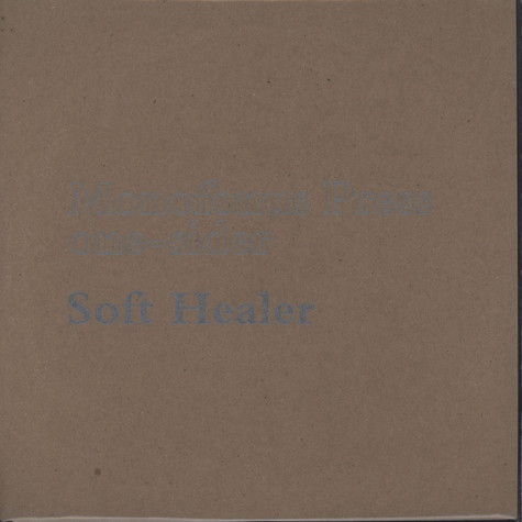 Soft Healer - Grand Isle - One Sider