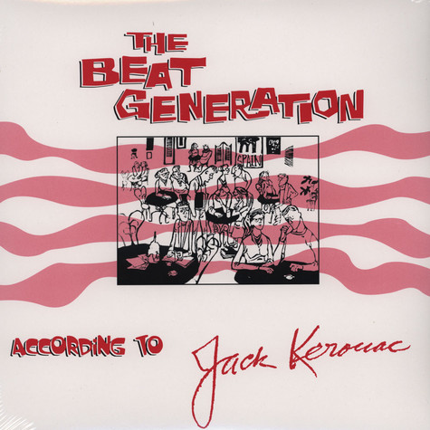 Jack Kerouac - The Beat Generation According To …