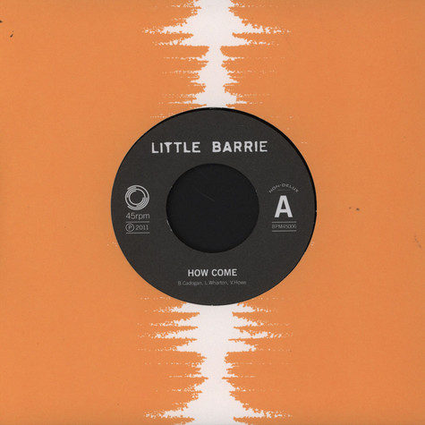Little Barrie - How Come