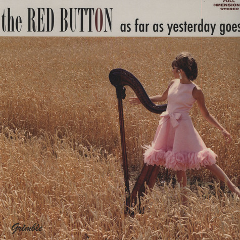 Red Button - As Far As Yesterday Goes