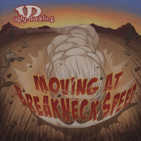Ugly Duckling - Moving At Breakneck Speed