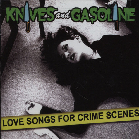 Knives And Gasoline (Stacey Dee & Deeskee) - Love Songs For Crime Scenes