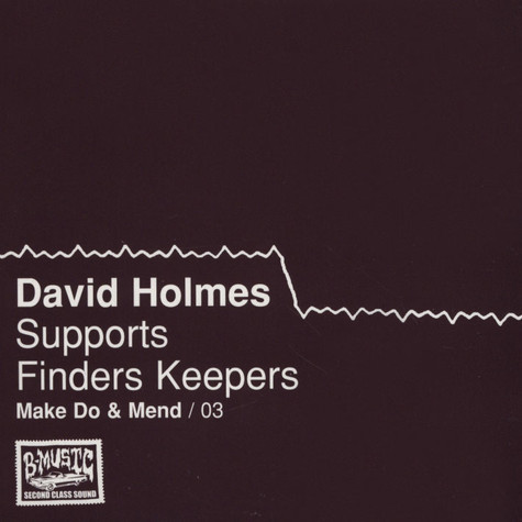 David Holmes - Make Do & Mend Volume 3