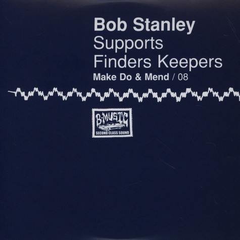Bob Stanley - Make Do & Mend Volume 8