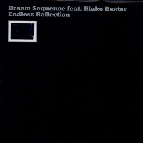 Dream Sequence feat. Blake Baxter - Endless Reflection
